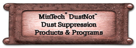 MinTech DustNot Dust Suppression Products & Programs