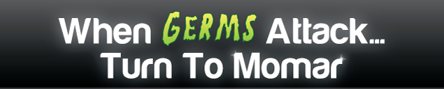 When Germs Attack... Turn To Momar